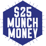 $25 Munch Money